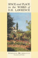 Space and Place in the Works of D H  Lawrence