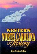 Western North Carolina: A History (from 1730 to 1913)