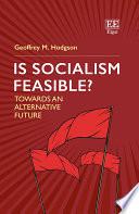 Is Socialism Feasible