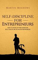SELF DISCIPLINE FOR ENTREPRENEURS