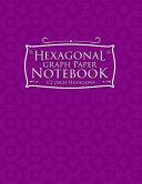 Hexagonal Graph Paper Notebook  1 2 Inch Hexagons