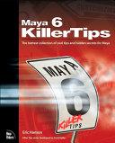 Maya 6 Killer Tips [Pdf/ePub] eBook
