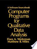 Computer Programs for Qualitative Data Analysis