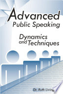 Advanced Public Speaking  Dynamics and Techniques
