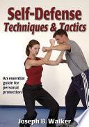 Self-defense Techniques and Tactics