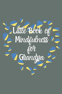 Little Book of Mindfulness for Grandpa Book