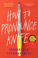 Book cover for How to Pronounce Knife by Souvankham Thammavongsa