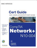 CompTIA Network+ (N10-004) Cert Guide