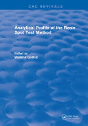 Analytical Profile of the Resin Spot Test Method