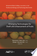 Emerging Technologies For Shelf Life Enhancement Of Fruits Book PDF