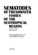 Nematodes Of Freshwater Fishes Of The Neotropical Region Book PDF