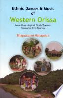 Ethnic Dances and Music of Western Orissa