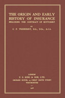 The Origin and Early History of Insurance