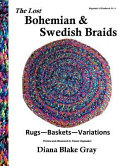 The Lost Bohemian and Swedish Braids