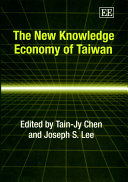 The New Knowledge Economy of Taiwan