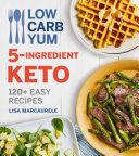 Low Carb Yum 5-Ingredient Keto Pdf/ePub eBook