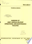 Marking of Army airfield-heliport operational and maintenance facilities