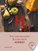Herbst  : Die Jahreszeiten-Kochschule