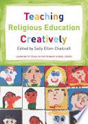 Teaching Religious Education Creatively