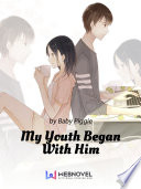 My Youth Began With Him 2 Anthology