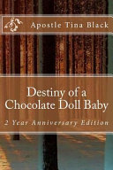 Destiny of a Chocolate Doll Baby