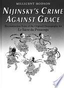 Nijinsky s Crime Against Grace