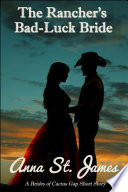 The Rancher s Bad Luck Bride Book