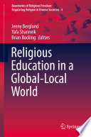 Religious Education in a Global Local World