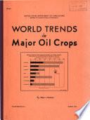 World Trends in Major Oil Crops