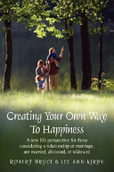 Creating Your Own Way to Happiness