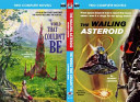 Read Online The Wailing Asteroid and the World That Couldn't Be For Free
