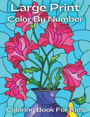 Large Print Color By Number Coloring Book For Kids