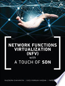 Network Functions Virtualization  NFV  with a Touch of SDN Book
