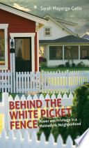 Behind The White Picket Fence Book PDF