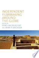 Independent Filmmaking Around The Globe Book