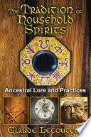 The Tradition of Household Spirits