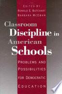 Classroom Discipline in American Schools Book