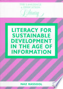 Literacy for Sustainable Development in the Age of Information Book