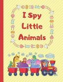 I Spy Little Animals Book PDF