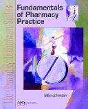 The Pharmacy Technician Series  Fundamentals of pharmacy practice