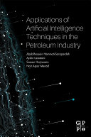 Applications of Artificial Intelligence Techniques in the Petroleum Industry