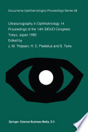 Ultrasonography in Ophthalmology 14  : Proceedings of the 14th SIDUO Congress, Tokyo, Japan 1992
