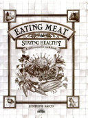 Eating Meat and Staying Healthy Book