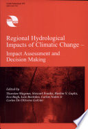 Regional Hydrological Impacts of Climatic Change  Impact assessment and decision making Book