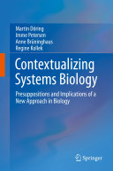 Contextualizing Systems Biology