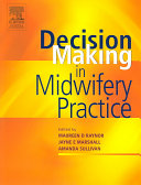 Decision Making in Midwifery Practice