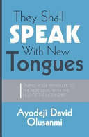They Shall Speak With New Tongues