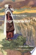 The 5 Books of Moses: DEUTERONOMY