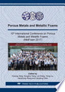 Porous Metals and Metallic Foams