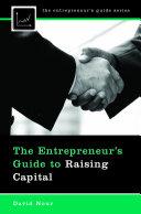 The Entrepreneur's Guide to Raising Capital